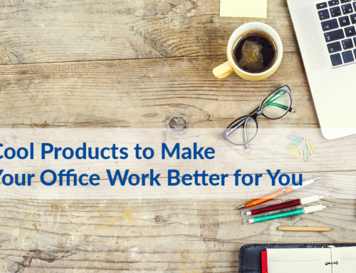 Five Cool Products to Make Your Office Work Better for You
